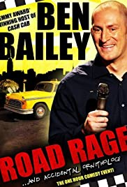Ben Bailey: Road Rage (2011) Poster - TV Show Forum, Cast, Reviews