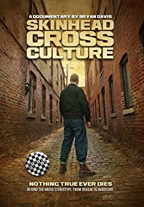 A good thriller movie to watch Skinhead Cross Culture USA [1280x720p]
