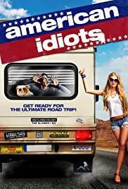 American Idiots(2013) Poster - Movie Forum, Cast, Reviews