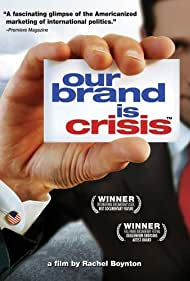 Our Brand Is Crisis (2005)