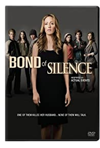 Primary photo for Bond of Silence