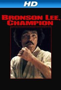 Bronson Lee, Champion
