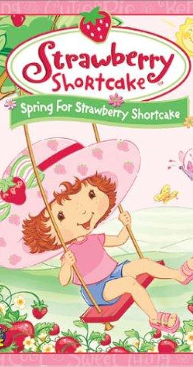 Strawberry Shortcake Spring For Strawberry Shortcake Video 2003