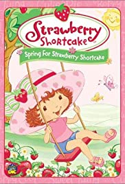 Spring for Strawberry Shortcake Poster