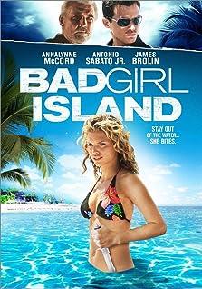 Bad Girl Island (2007)