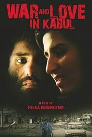 Mein Herz sieht die Welt schwarz - Eine Liebe in Kabul (2009)