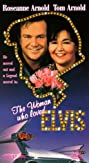 The Woman Who Loved Elvis (1993) Poster