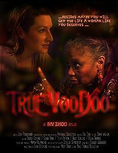 Watch full online movies True Voodoo Canada [Bluray]