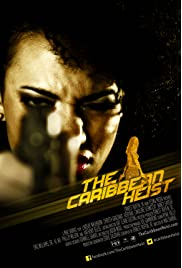 The Caribbean Heist (2013) filme kostenlos