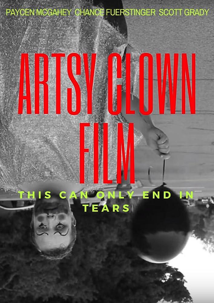Artsy Clown Film (2016)