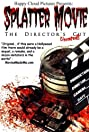 Splatter Movie: The Director's Cut (2008) Poster