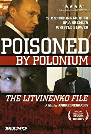 Poisoned by Polonium: The Litvinenko File Poster