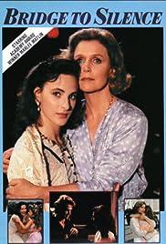 Bridge to Silence(1989) Poster - Movie Forum, Cast, Reviews