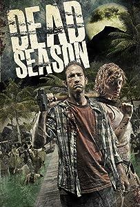 Watch free movie now online Dead Season by Turner Clay [UHD]