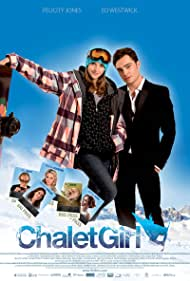 Chalet Girl (2011) Poster - Movie Forum, Cast, Reviews