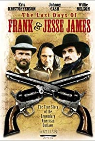 Primary photo for The Last Days of Frank and Jesse James