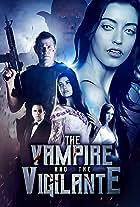The Vampire and the Vigilante