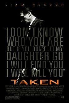 Taken (I) (2008)