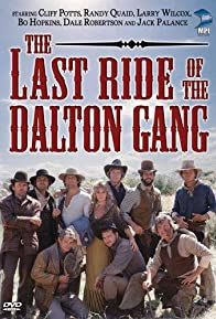 Primary photo for The Last Ride of the Dalton Gang