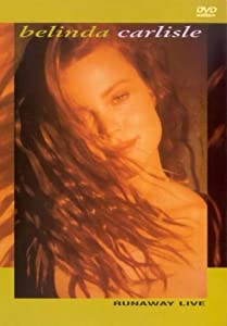 Downloading old movies Belinda Carlisle: Runaway Live [480x800]