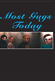Most Guys Today Poster