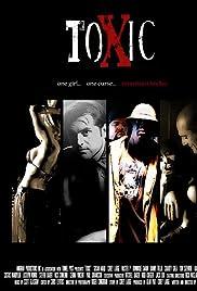 Toxic (2008) filme kostenlos