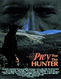 Sites to watch free full movies Prey for the Hunter by none [BRRip]