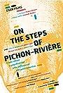 Sur les traces de Pichon-Rivière