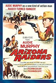 Arizona Raiders (1965) Poster - Movie Forum, Cast, Reviews