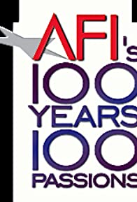 Primary photo for AFI's 100 Years... 100 Passions: America's Greatest Love Stories