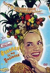 Primary photo for Carmen Miranda: Bananas Is My Business