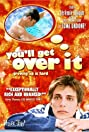 You'll Get Over It (2002) Poster