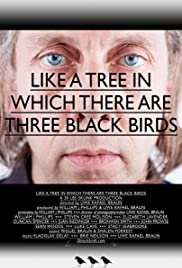 Like a Tree in Which There Are Three Black Birds Poster