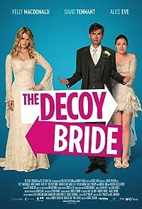 Primary photo for The Decoy Bride