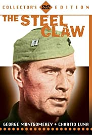 The Steel Claw (1961) Poster - Movie Forum, Cast, Reviews