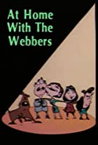 At Home with the Webbers