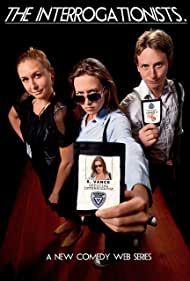 The Interrogationists (2014)
