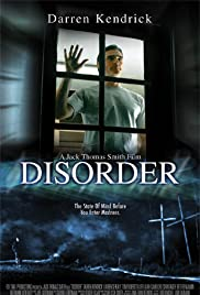 Disorder(2006) Poster - Movie Forum, Cast, Reviews