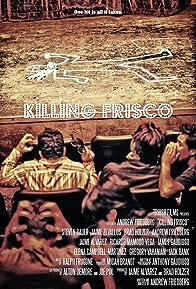 Primary photo for Killing Frisco