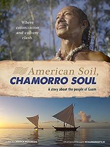 American Soil, Chamorro Soul (2016)