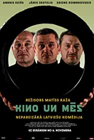 Andris Keiss, Egons Dombrovskis, and Janis Skutelis in Kino un mes (2020)