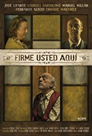 Firme Usted Aquí Poster