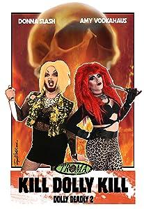 Watch television movies Kill Dolly Kill [640x352]