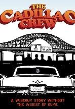 The Cadillac Crew