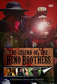 Primary photo for The Legend of the Reno Brothers