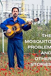 The Mosquito Problem and Other Stories Poster