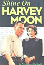 Shine on Harvey Moon