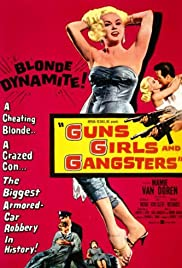 Guns Girls and Gangsters (1959) Poster - Movie Forum, Cast, Reviews