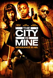 The City Is Mine Poster