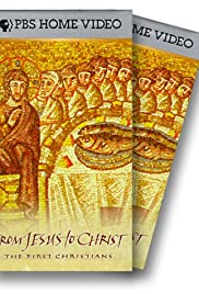 From Jesus to Christ: The First Christians - Part 1 Poster